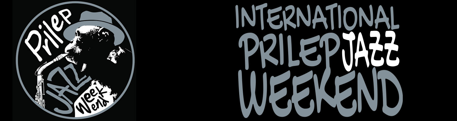 13.09.2019 - 15.09.2019 International Prilep Jazz Weekend