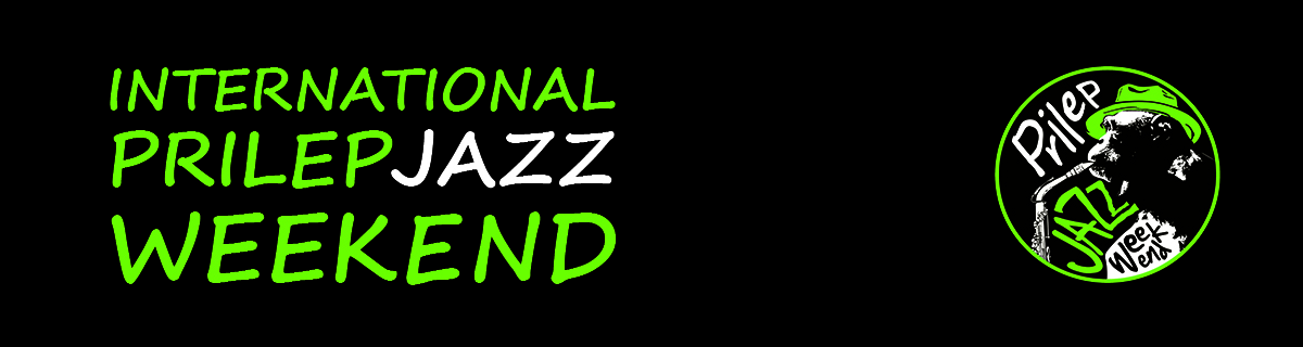 24.08.2017 - 26.08.2017 International Prilep Jazz Weekend